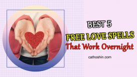 BEST 5 Free Love Spells That Work Overnight