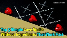 Top 5 Simple Love Spells Without Ingredients That Work Fast