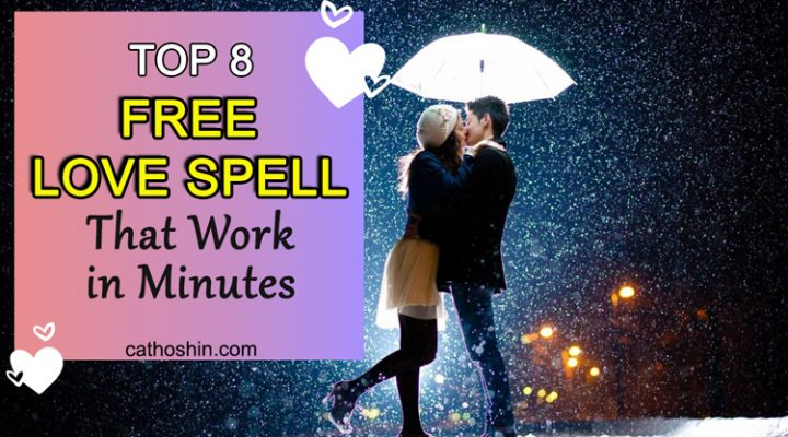 Top 8 Free Love Spells That Work In Minutes
