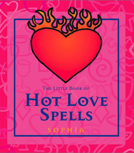 The Little Book of Hot Love Spells