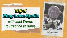 Top 5 Easy Love Spells With Just Words To Practice At Home