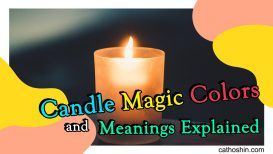 Candle Magic Colors and Meanings Explained
