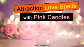 Attraction Love Spells with Pink Candles