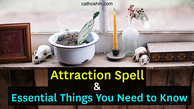different kinds of attraction spells