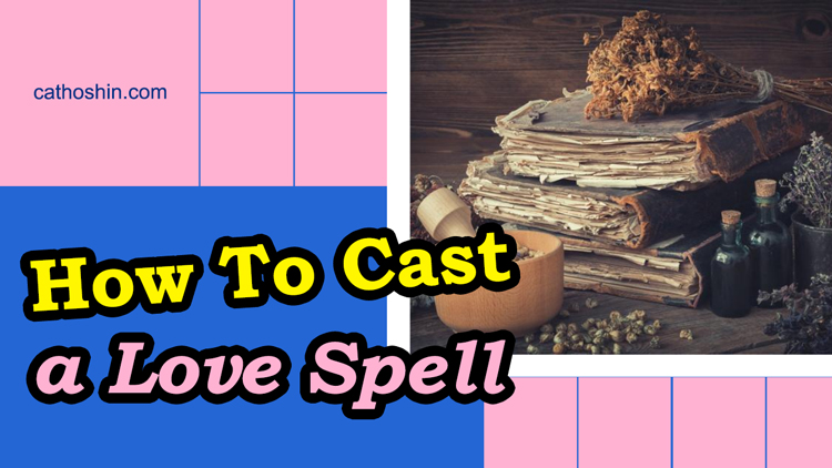 tips to cast a love spell on someone for free