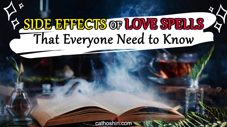 the definition of side effects of love spells