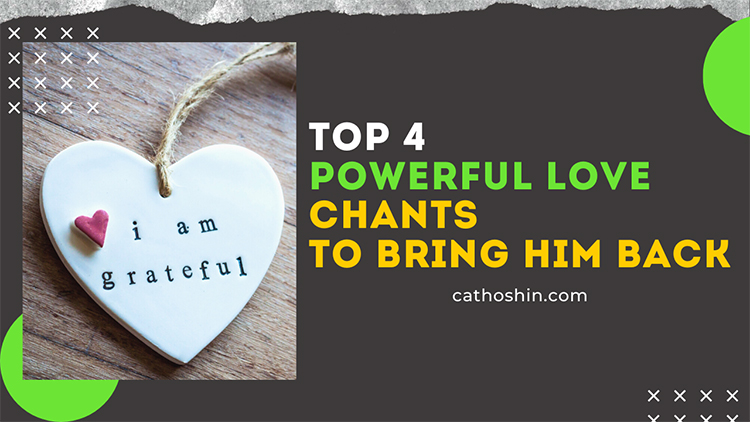 spell chants that work efficiently for your broken heart