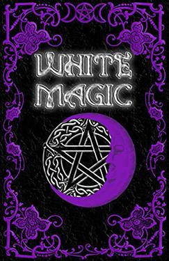 White Magic Spell Book