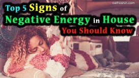 Top 5 Signs of Negative Energy in House You Should Know