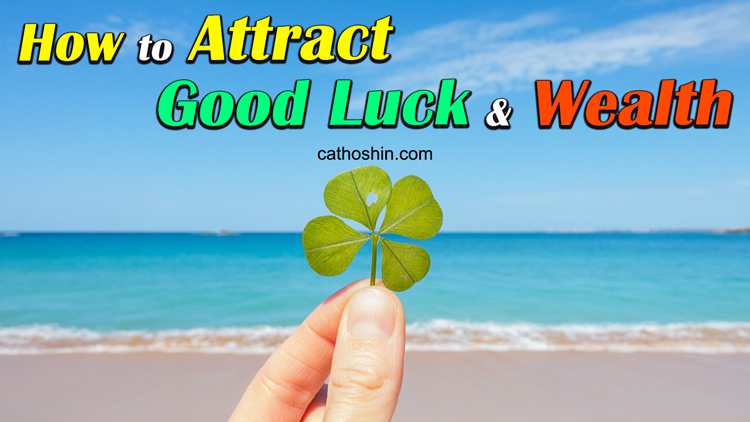 different methods to attract good luck and money