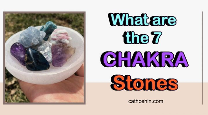 What are the 7 CHAKRA Stones (An Easy Guide for Beginners)
