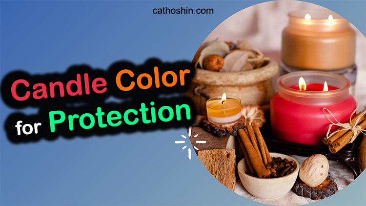 candle colors for protection spells