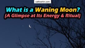 What is a Waning Moon (A Glimpse at Its Energy & Ritual)
