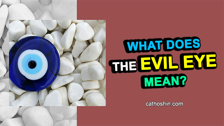 the meaning of evil eye