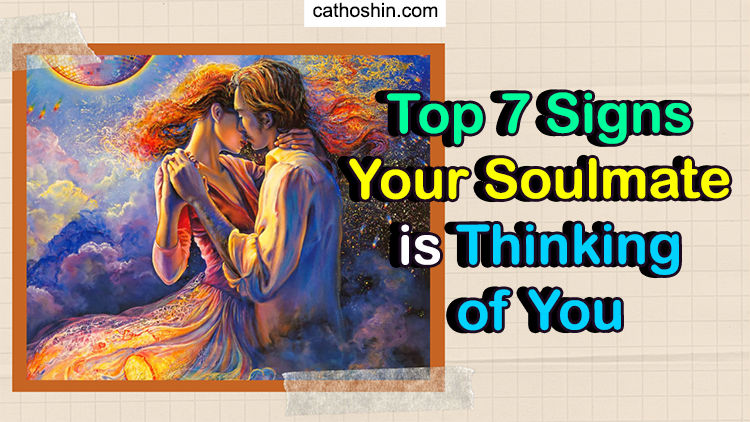 your soulmate thinks of you